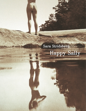Happy Sally / Sara Stridsberg