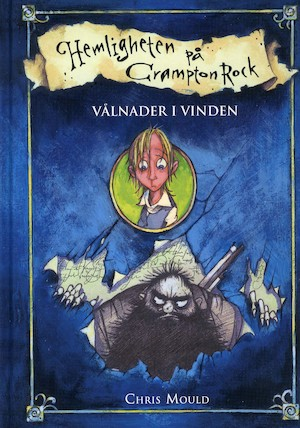 Vålnader i vinden / Chris Mould ; svensk text: Carla Wiberg ; [illustrationer: Chris Mould]