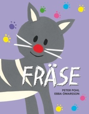 Fräse / text: Peter Pohl ; illustrationer: Ebba Ómarsson