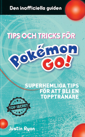 Tips och tricks Pokémon Go!