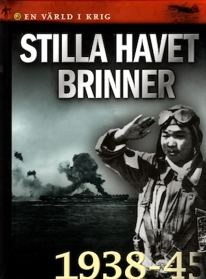 Stilla havet brinner : [1938-45]