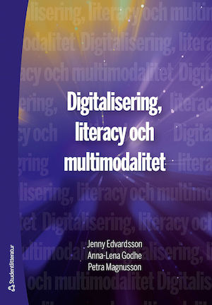 Digitalisering, literacy och multimodalitet