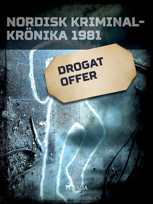 Drogat offer [Elektronisk resurs]