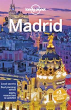 Madrid / Anthony Ham ; contributing writer: Josephine Quintero.