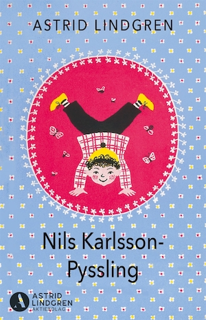Nils Karlsson-Pyssling / Astrid Lindgren ; illustrationer av Eva Billow.