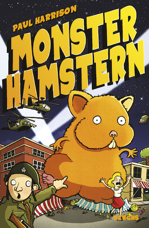 Monsterhamstern / Paul Harrison ; från engelskan av Carla Wiberg och Mats Wiberg Doona ; illustration copyright: Tom Knight.