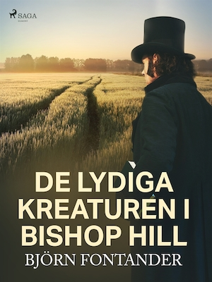 De lydiga kreaturen i Bishop Hill